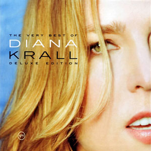 The Very Best of Diana Krall - 2007