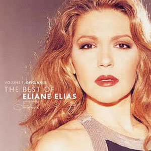 The Best of Eliane Elias Volume 1 - 2001