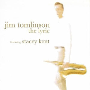 The Lyric (With Jim Tomlinson) - 2006